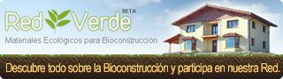 Red Verde. Materiales ecológicos de Bioconstrucción.