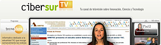 Cibersur.tv   El canal de televisión sobre Innovación, Ciencia y Tecnología.